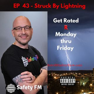 EP 43 - Struck By Lightning