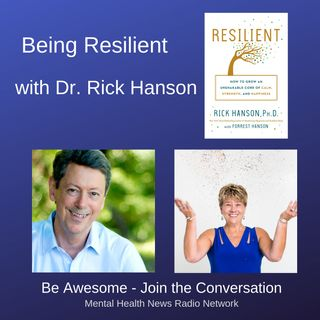 Dr. Rick Hanson on being Resilient