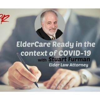 S9:E2 - ElderCare Ready in the context of COVID-19 || STUART FURMAN