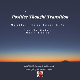 Your Positive Thought Transition