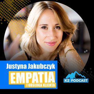 28 - Empatia i obsługa klienta (opowiada Justyna Jakubczyk)