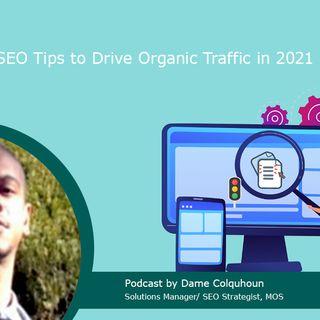 SEO Tips to Drive Organic Traffic in 2021
