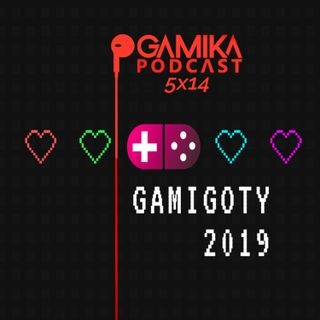 Gamika Podcast 5x14: Especial Gamigoty 2019