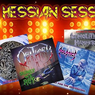 Death Metal Sesh - Old School - Hessian Session EP #369