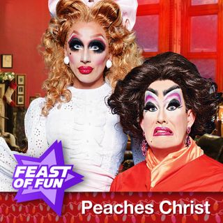 FOF #2919 - Peaches Christ's Very Own Whatever Happened to Baby Jane?
