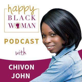 HBW075: Chivon John, Self Care Ideas To Fuel Entrepreneurs