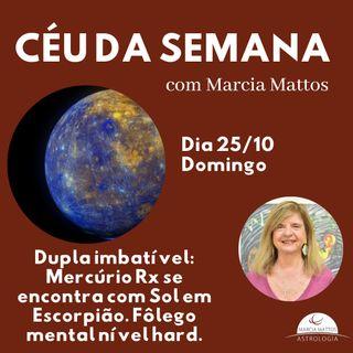 Céu da Semana - Domingo, dia 25/10: Dupla imbatível Mercúrio Retrógrado se encontra com Sol em Escorpião.