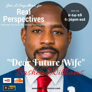 Dear Future Wife with BaShae Williams