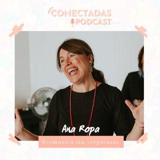 #9 Ana Ropa: Cómo superar tus vergüenzas para disfrutar de hablar en público
