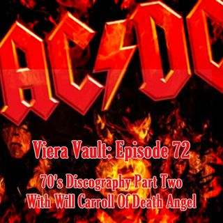Episode 72: AC/DC 70's Discography With Will Carroll of Death Angel (Part Two)