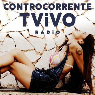 CONTROCORRENTE TViVO Radio #1