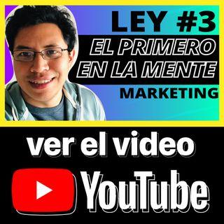 Ley #3 del Marketing (El Primero En  la mente)