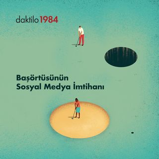 Başörtüsünün Sosyal Medya İmtihanı | Fatma Bostan Ünsal & Büşra Cebeci #10