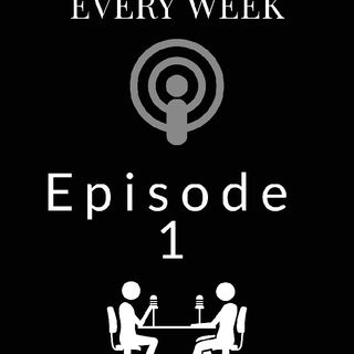 Episode 1- Introduction