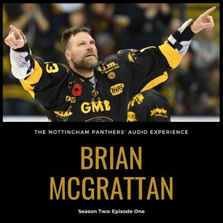 Brian McGrattan on The Nottingham Panthers' Audio Experience | Season Two: Episode One