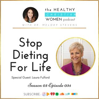 S03 E034: Stop Dieting For Life