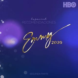 ESPECIAL: RECOMENDACIONES EMMY® 2020 - 2DA PARTE