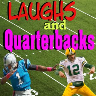 Laughs and Quarterbacks