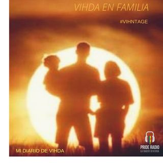 Mi Diario de VIHda: VIHda en Familia!