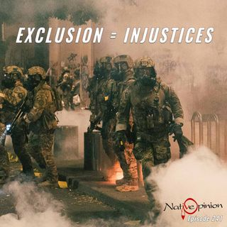"Episode 241 ""Exclusion Equals Injustices"""