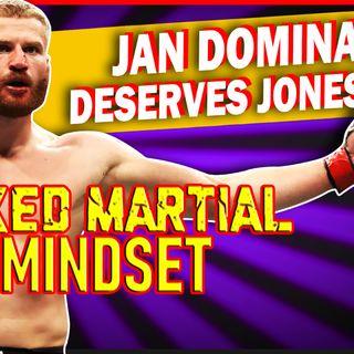 Mixed Martial Mindset - Jan Gets Jones Next Can The KSW Champ Gain UFC Gold