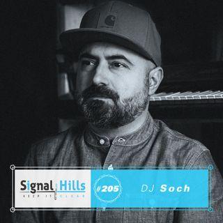 Signal Hills #205 Dj Soch