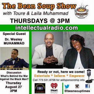 Dr. Wesley Muhammad/Bean Soup Radio