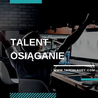 Talent Osiąganie (Achiever) - Test GALLUPa, Clifton StrengthsFinder 2.0