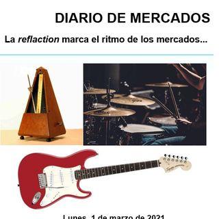 DIARIO DE MERCADOS Lunes 1 Marzo