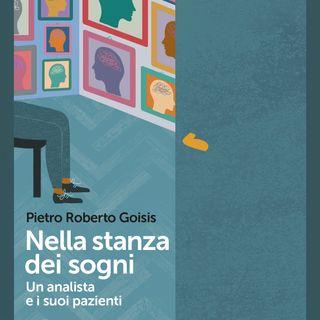 """Pietro Roberto Goisis """"Nella stanza dei sogni"""""""