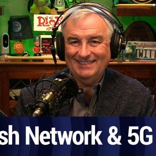 Dish Network & 5G | TWiT Bits