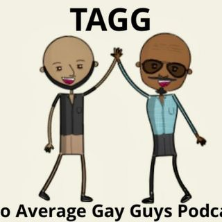 TAGG  Episode 1 The Beginnings 10-24-20