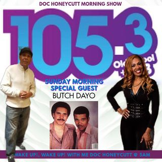 DOC HONEYCUTT MORNING SHOW - BUTCH DAYO