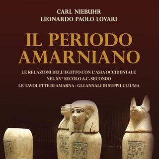 Il periodo amarniano - Leonardo Paolo Lovari