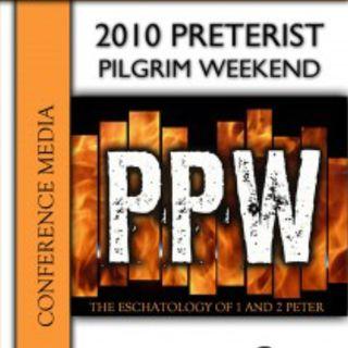 2010 Preterist Pilgrim Weekend
