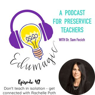 Don't teach in isolation - get connected featuring Rachelle Poth 47