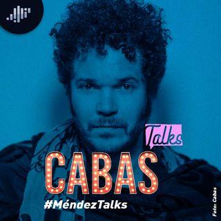 Cabas en #MéndezTalks