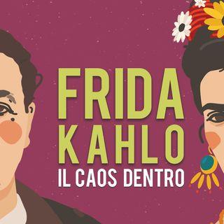 """Maria Rosso """"Frida Kahlo. Il caos dentro"""""""