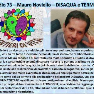 Ep.73 Mauro Noviello - Disaqua e Termocell