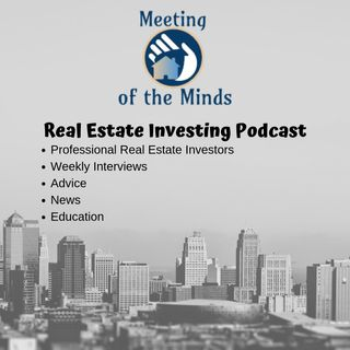 Meeting of the Minds Episode 009: The State of Foreclosures