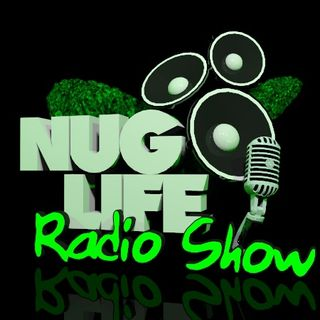 Nug Life Radio Show - Tuesday - 06-07-2016