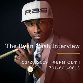 The Ryan Cash Interview.