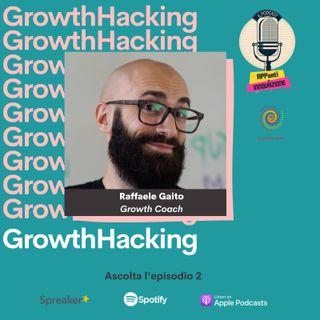 2 | Growth Hacking: la cassetta degli attrezzi per la crescita aziendale