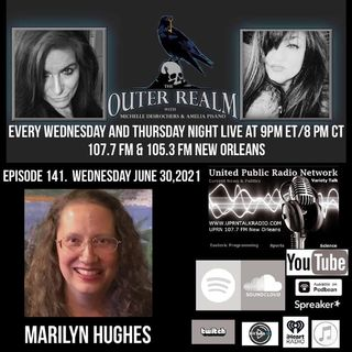 The Outer Realm With Michelle Desrochers and Amelia Pisano guest Marilynn Hughes founded 'The Out-of