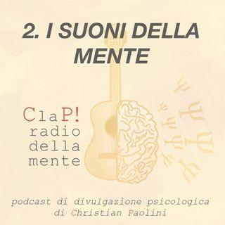 Episodio 2: i suoni della mente