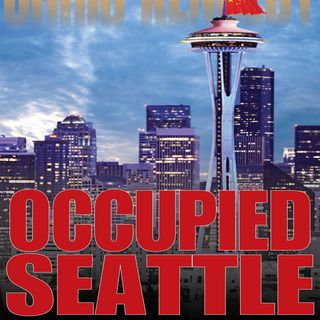 Chris Kennedy - OCCUPIED SEATTLE