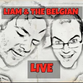 Liam & The Belgian: 90% Proof