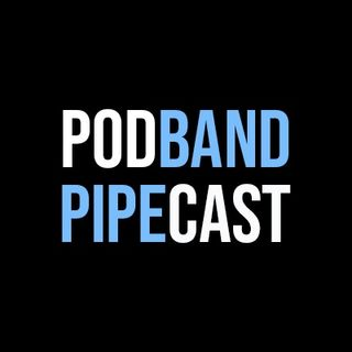 EPISODE 19 - Pipe Band Hijinks