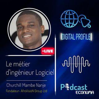 Digital Profile #3   Le métier d'ingénieur logiciel avec Chuchill Mambe Nange