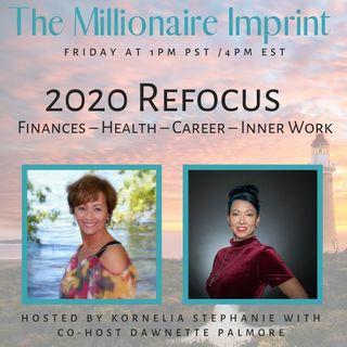 2020 Refocus - Finances – Health – Career – Inner Work  With Dawnette Palmore